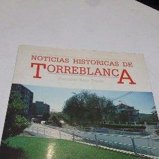 Libros: TORREBLANCA NOTICIAS HISTÓRICAS. Lote 199389517