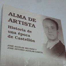 Libros: ALMA DE ARTISTA. Lote 199393227