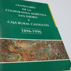 Libros: COOPERATIVA SAN ISIDRO CASTELLÓN. Lote 199393898