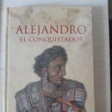 Libros: ALEJANDRO EL CONQUISTADOR. Lote 200098516