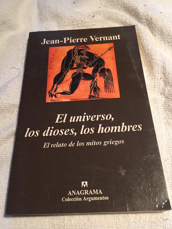 EL UNIVERSO LOS DIOSES LOS HOMBRES (Libros Nuevos - Historia - Historia Antigua)