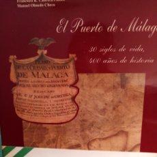 Libros: EL PUERTO DE MÁLAGA. Lote 203784498