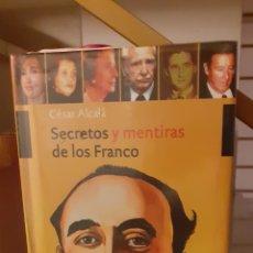 Libros: LIBRO SECRETOS Y MENTIRAS DE LOS FRANCO. Lote 207125253