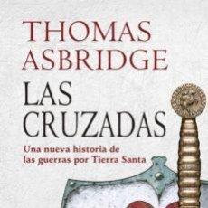 Libros: LAS CRUZADAS ASBRIDGE, THOMAS ÁTICO DE LOS LIBROS, 2019. ASBRIDGE, THOMAS ÁTICO DE LOS LIBROS, 201. Lote 207180737