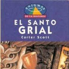 Libros: CARTER SCOTT - EL SANTO GRIAL. Lote 207790880