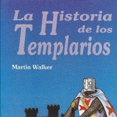Libros: MARTIN WALKER - HISTORIA DE LOS TEMPLARIOS. Lote 207791038