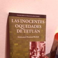 Libros: LAS INOCENTES OQUEDADES DE TETUAN. Lote 210205460