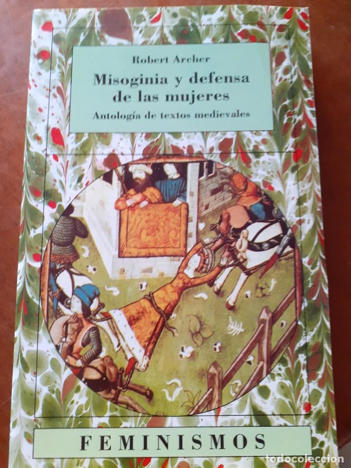 MISOGINIA Y DEFENSA DE LAS MUJERES. ANTOLOGÍA DE TEXTOS MEDIEVALES (Libros Nuevos - Historia - Historia Antigua)