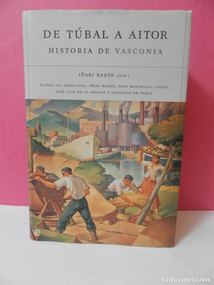 LIBRO DE TUBAL A AITOR HISTORIA DE VASCONIA IÑAKI BAZAN. EN BUEN ESTADO. TAPA DURA.BILBAO DOYEN MANO (Libros Nuevos - Historia - Historia Antigua)