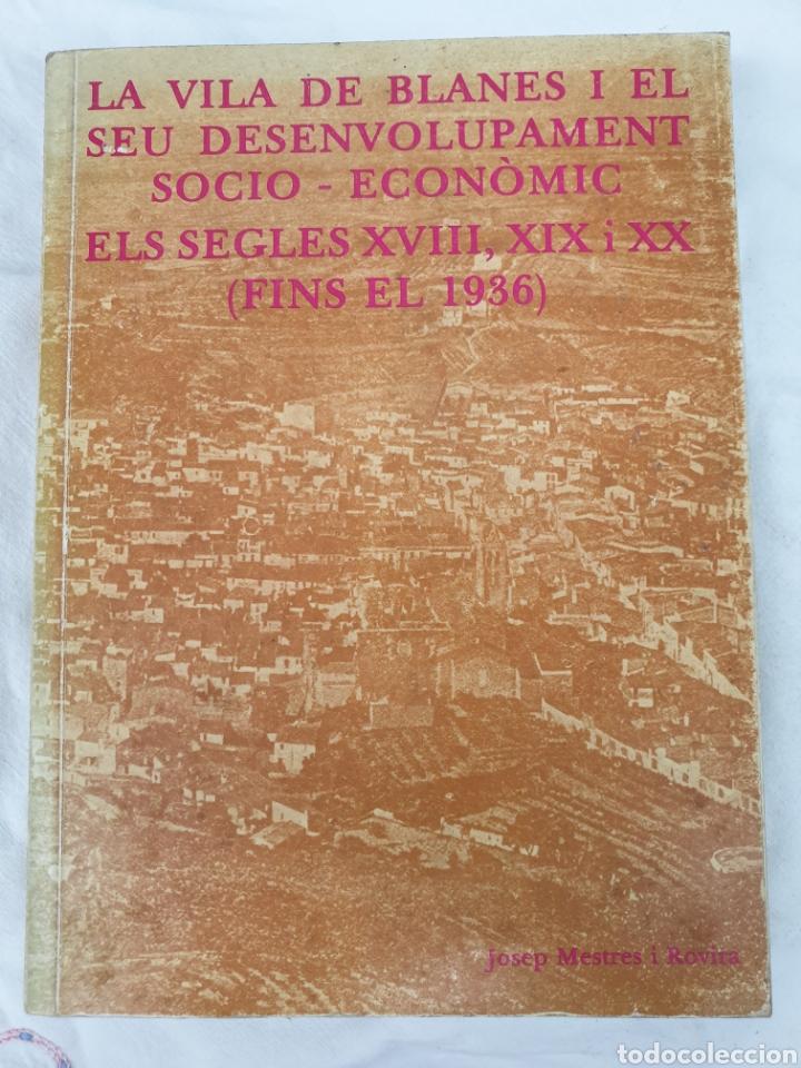 LIBRO LA VILA DE BLANES, EDICIÓ 1981 (Libros Nuevos - Historia - Historia Antigua)