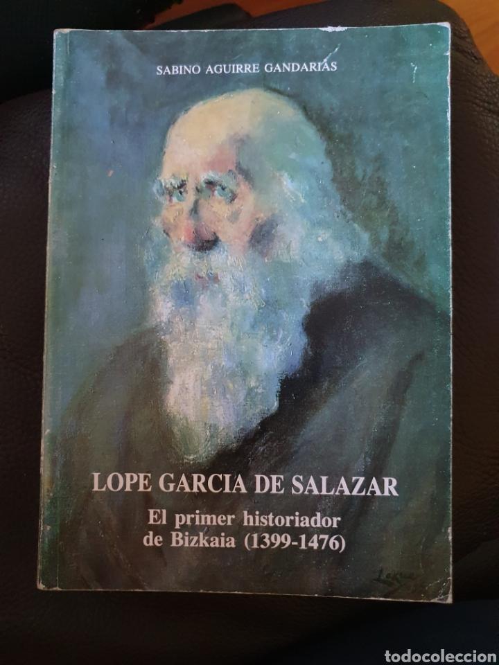 LOPE GARCIA DE SALAZAR (Libros Nuevos - Historia - Historia Antigua)