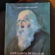 Libros: LOPE GARCIA DE SALAZAR. Lote 213227875