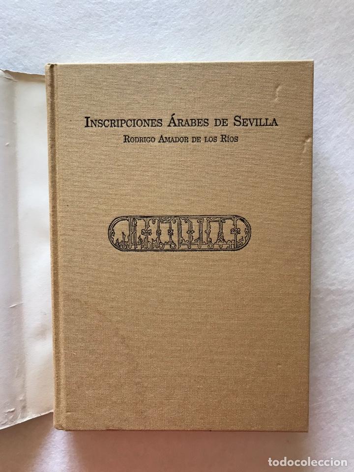 Libros: INSCRIPCIONES ÁRABES DE SEVILLA. AMADOR DE LOS RÍOS. FACSÍMIL. PATRONATO REAL ALCÁZAR - Foto 4 - 214010645