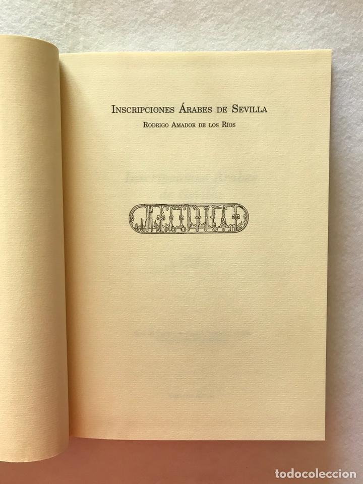 Libros: INSCRIPCIONES ÁRABES DE SEVILLA. AMADOR DE LOS RÍOS. FACSÍMIL. PATRONATO REAL ALCÁZAR - Foto 6 - 214010645