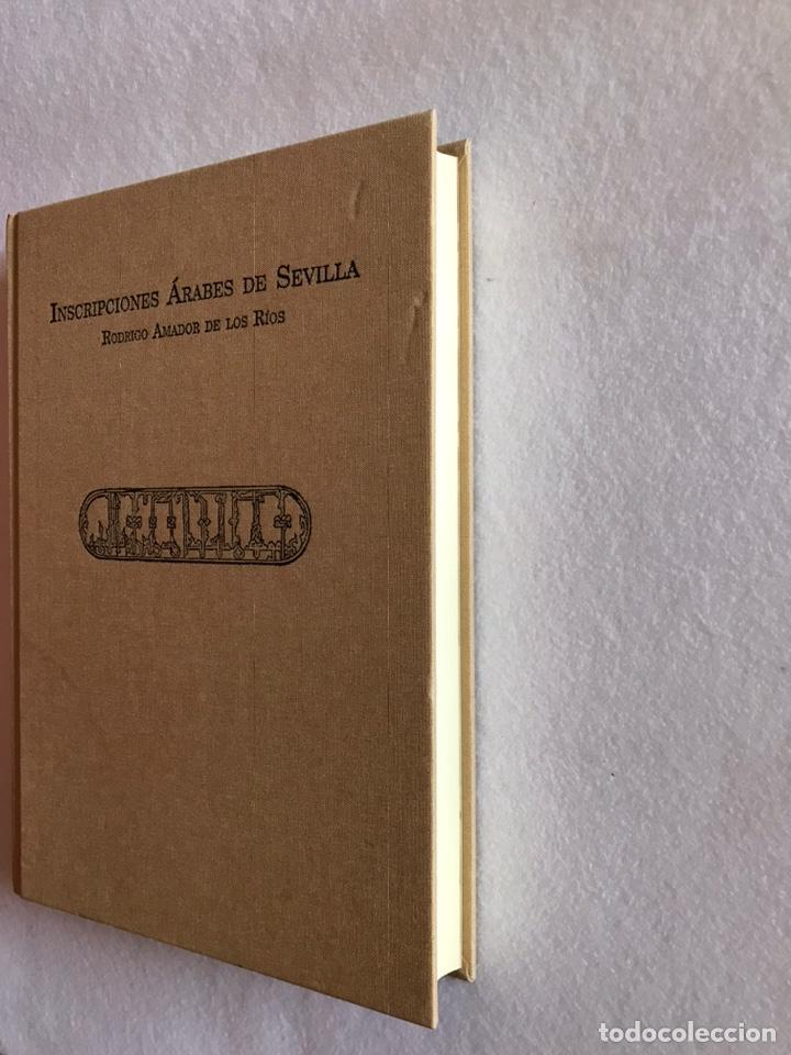 Libros: INSCRIPCIONES ÁRABES DE SEVILLA. AMADOR DE LOS RÍOS. FACSÍMIL. PATRONATO REAL ALCÁZAR - Foto 19 - 214010645