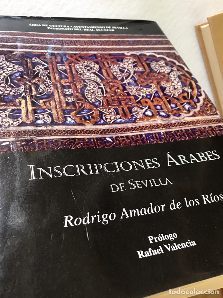 Libros: INSCRIPCIONES ÁRABES DE SEVILLA. AMADOR DE LOS RÍOS. FACSÍMIL. PATRONATO REAL ALCÁZAR - Foto 20 - 214010645
