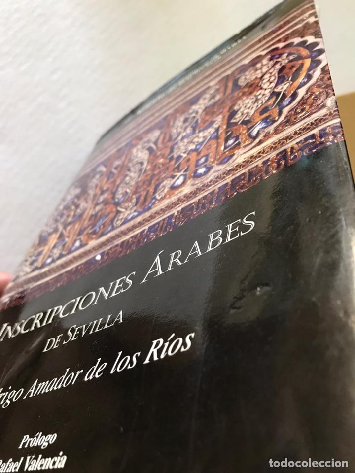 Libros: INSCRIPCIONES ÁRABES DE SEVILLA. AMADOR DE LOS RÍOS. FACSÍMIL. PATRONATO REAL ALCÁZAR - Foto 21 - 214010645