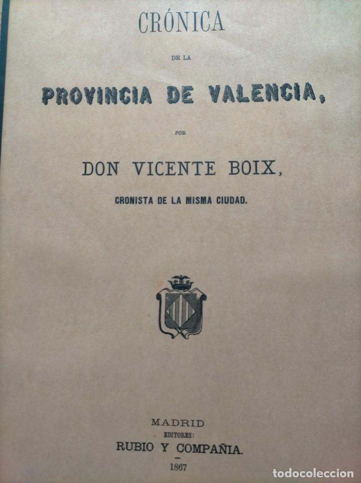 CRONICA DE LA PROVINCIA DE VALENCIA POR DON VICENTE BOIX (CRONISTA DE LA MISMA CIUDAD) (Libros Nuevos - Historia - Historia Antigua)