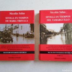 Libros: SEVILLA EN TIEMPOS DE MARIA TRIFULCA ( TOMOS 1 Y 2 ) NICOLÁS SALAS ( FIRMADO ). Lote 214098552
