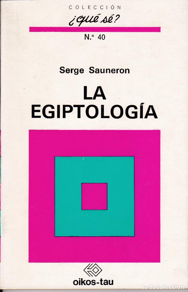 LA EGIPTOLOGÍA (Libros Nuevos - Historia - Historia Antigua)