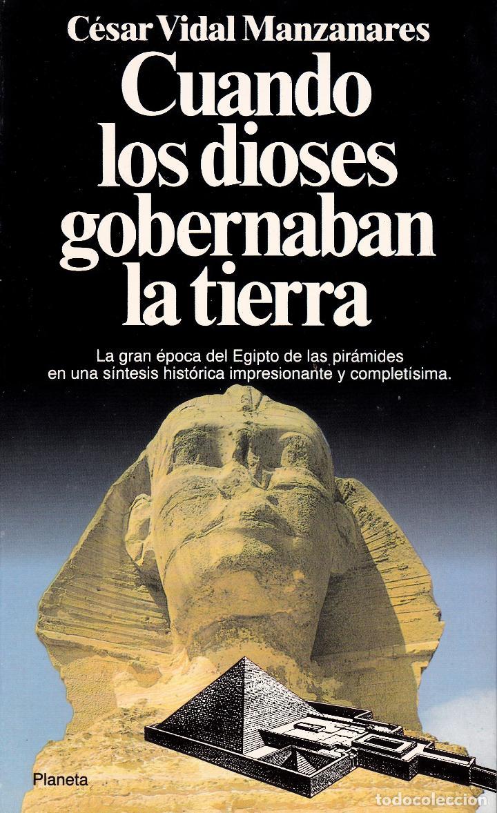 CUANDO LOS DIOSES GOBERNABAN LA TIERRA (Libros Nuevos - Historia - Historia Antigua)