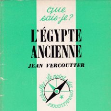 Libros: L'ÉGYPTE ANCIENNE (VERCOUTTER). Lote 215382561
