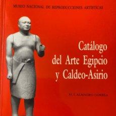 Libros: CATÁLOGO DEL ARTE EGIPCIO Y CALDEO-ASIRIO. Lote 215923462