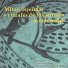 Libros: MITOS, LEYENDAS Y RITUALES DE LOS SEMITAS OCCIDENTALES. Lote 215925277