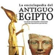 Libros: LA ENCICLOPEDIA DEL ANTIGUO EGIPTO, HELEN STRUDWICK. Lote 215989896
