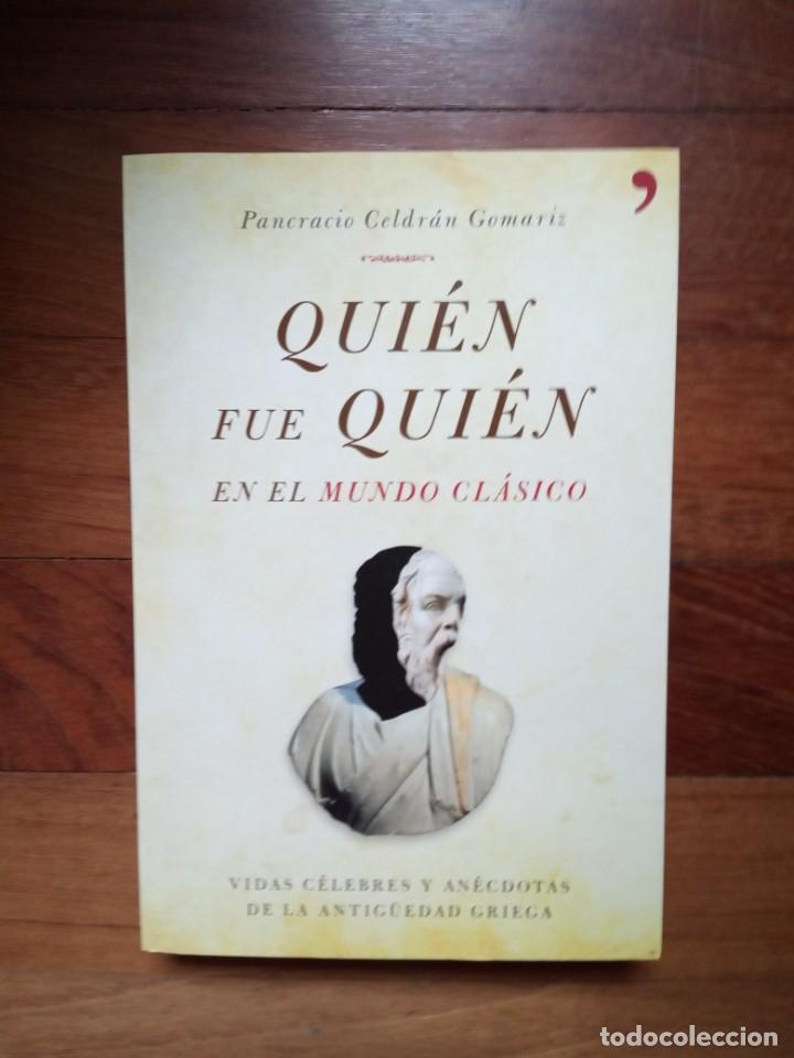 PANCRACIO CELDRÁN - QUIÉN FUE QUIÉN EN EL MUNDO CLÁSICO (Libros Nuevos - Historia - Historia Antigua)