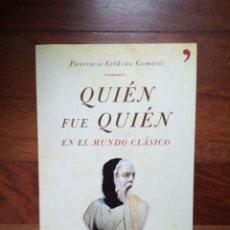 Libros: PANCRACIO CELDRÁN - QUIÉN FUE QUIÉN EN EL MUNDO CLÁSICO. Lote 218675521