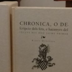 Libros: CHRONICA DELS FETS E HAZANYES REY JAUME PRIMER CONQUISTA DE VALENCIA. R.MUNTANER - PERFECTO ESTADO. Lote 218757171
