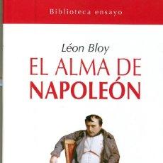 Libros: EL ALMA DE NAPOLEÓN DE LEÓN BLOY - LIBRO NUEVO. SIN GASTOS DE ENVIO. Lote 222008306