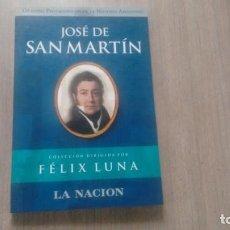 Libros: JOSE DE SAN MARTIN - FELIX LUNA -. Lote 222317482