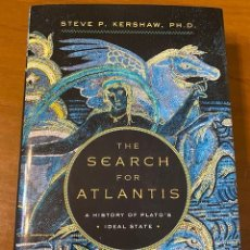 Libros: STEPHEN KERSHAW. THE SEARCH FOR ATLANTIS: A HISTORY OF PLATO'S IDEAL STATE. Lote 222715743