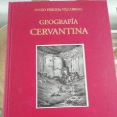 Libros: GEOGRAFÍA CERVANTINA TAPAS DURAS POR DIEGO PERONA. Lote 225254560