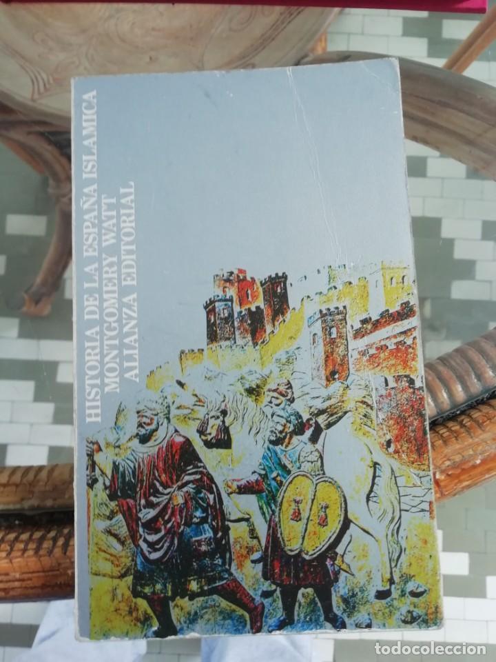 HISTORIA DE LA ESPAÑA ISLÁMICA POR MONTGOMERY WATT (Libros Nuevos - Historia - Historia Antigua)