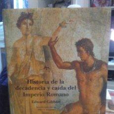 Libros: EDWARD GIBBON.HISTORIA DE LA DECADENCIA Y CAÍDA DEL IMPERIO ROMANO. ALBA. Lote 225806710