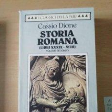 Libros: STORIA ROMANA LIBROS 39 AL 43 DE CASSIO DIONE EN ITALIANO CON TEXTO GRIEGO AL FRENTE. Lote 226763650