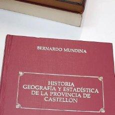 Libros: HISTORIA GEOGRAFICA Y ESTADISTICA DE LA PROVINCIA DE CASTELLON. Lote 227120000