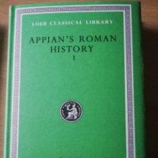 Libros: APPIAN'S ROMAN HISTORY EN INGLÉS Y TAPAS DURAS VOL. I. Lote 227238216