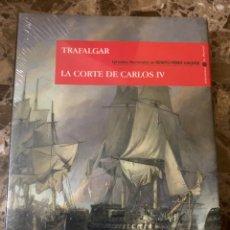 Libros: TRAFALGAR LA CORTE DE CARLOS IV - EPISODIOS NACIONALES DE BENITO PÉREZ GALDÓS. Lote 234429670