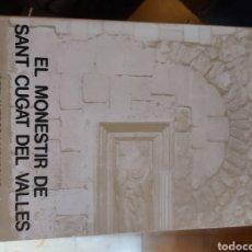 Libros: EL MONESTIR DE SANT CUGAT DEL VALLÈS. Lote 234468755
