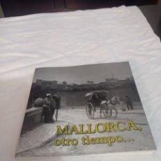 Libros: MALLORCA OTRO TIEMPO. Lote 234555060