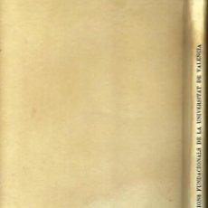 Libros: CONSTITUCIONS FUNDACIONALS DE LA UNIVERSITAT DE VALENCIA, 30 D'ABRIL DE 1499.. Lote 234692805