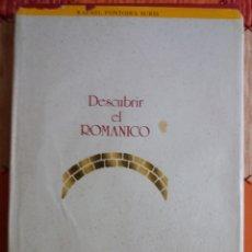 Libros: DESCUBRIR EL ROMANICO. Lote 237756290
