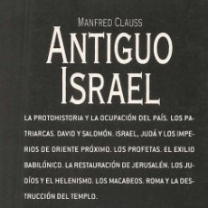 Libros: ANTIGUO ISRAEL. ACENTO. JUAN FERNÁNDEZ-MAYORALAS PALOMEQUE, MANFRED CLAUSS. Lote 239381155