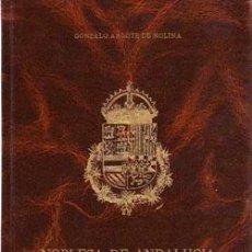 Libros: NOBLEZA DE ANDALUCÍA. GONZALO ARGOTE DE MOLINA. Lote 240392885