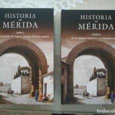Libros: HISTORIA DE MÉRIDA. DE LOS ANTECEDENTES DE AUGUSTA EMERITA AL FINAL DEL MEDIOEVO. Lote 241163025