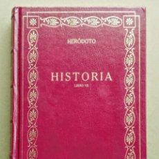 Libros: HERÓDOTO. HISTORIA LIBRO VII (SEGUNDA GUERRA MÉDICA). Lote 244987505
